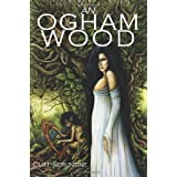 An Ogham Woodby Cliff Seruntine
