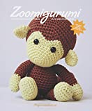 Zoomigurumi - 15 animal amigurumi patterns