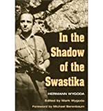 img - for [ IN THE SHADOW OF THE SWASTIKA ] By Wygoda, Hermann ( Author) 2003 [ Paperback ] book / textbook / text book