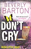 Beverly Barton Don't Cry