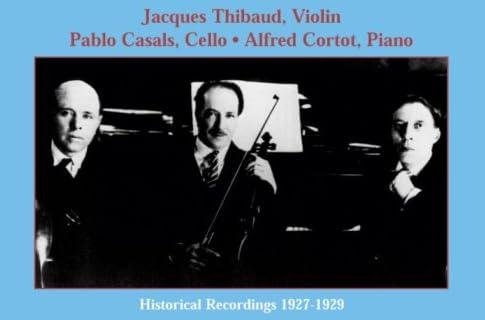 ベートーヴェン:ピアノ三重奏曲第7番「大公」/他 (ティボー/カザルス/コルトー)(1926 - 1927)