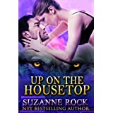 Up on the Housetop (Kyron Pack Series Book 1) ~ Suzanne Rock