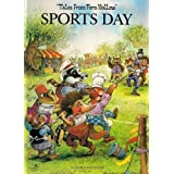 Sports Day: Tales From Fern Hollowby John Patience