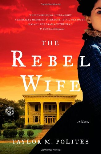 The Rebel Wife: A Novel - Taylor M. Polites