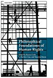 Philosophical Foundations of Human Right...