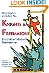 Knights & Freemasons: The Birth of Mo...