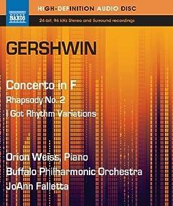 Gershwin: Concerto in F, Rhapsody No. 2, I Got Rhythm Variations (Blu Ray Audio)