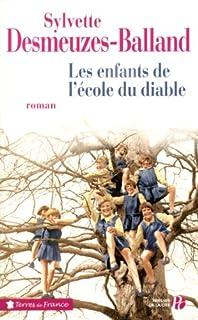 Les enfants de l'école du diable: roman