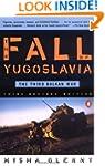 The Fall of Yugoslavia: The Third Bal...