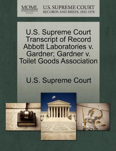 us-supreme-court-transcript-of-record-abbott-laboratories-v-gardner-gardner-v-toilet-goods-associati