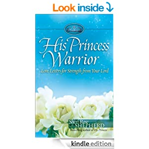 His Princess Warrior: Love Letters for Strength from Your Lord