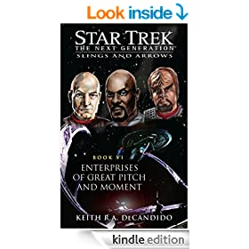 Star Trek: TNG: Enterprises of Great Pitch and Moment (Star Trek: TNG: Slings and Arrows)