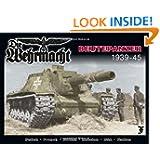 Die Wehrmacht: Beutepanzer 1939-1945