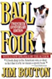 By Jim Bouton - Ball Four (20th Anniversary Edition)