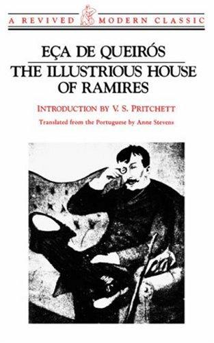 Illustrious House of Ramires (A Revived Modern Classic), Eca de Queiros, Eca De Queiroz, Anne Stevens