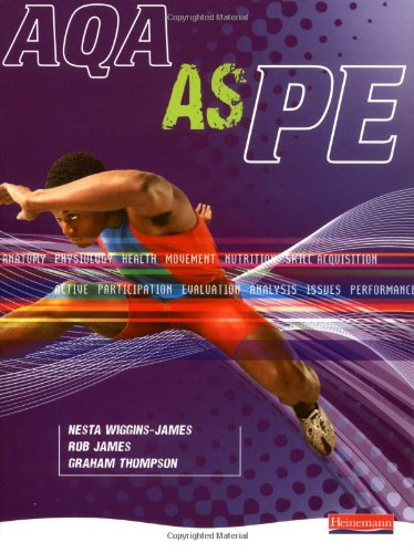 AQA AS PE Student Book (AQA GCE PE)