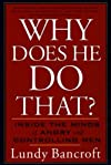 Why Does He Do That?: Inside the Minds of Angry and Controlling Men [Paperback] [2003] (Author) Lundy Bancroft