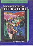 Core Components Binder Elements of Literature 4th course (0030759412) by Robert Anderson