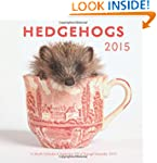 Hedgehogs 2015: 16-Month Calendar Sep...