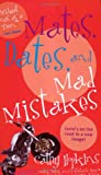 Mates Dates and Mad Mistakes (0689867220) by Hopkins, Cathy