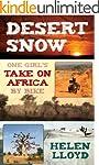 Desert Snow - One Girl's Take On Afri...