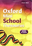 Oxford Mini School Thesaurus 2007 (0199115184) by Allen, Robert