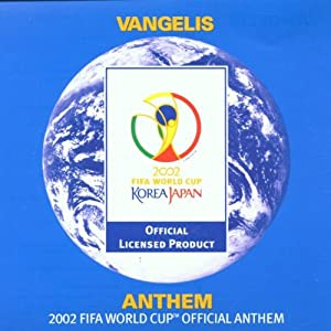 Anthem - 2002 Fifa World Cup Official Anthem