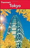 Frommers Tokyo (Frommers Complete Guides)