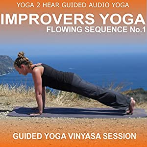 Improvers Yoga Flowing Sequence No.1 Speech