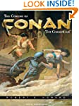 The Coming of Conan the Cimmerian: Th...