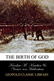 img - for The Birth of God book / textbook / text book