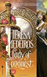 Lady of Conquest (0553581147) by Medeiros, Teresa