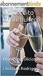 Un Gordito Chanchullero: Historias Po...