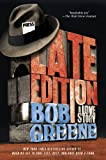 Late Edition: A Love Story (0312376901) by Greene, Bob