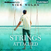 Strings Attached Hörbuch von Nick Nolan Gesprochen von: Luke Daniels