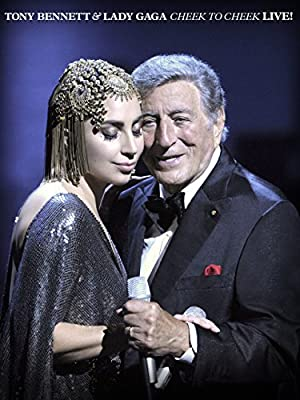 Lady Gaga & Tony Bennett: Cheek to Cheek
