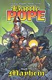 img - for Battle Pope Volume 2: Mayhem (v. 2) book / textbook / text book