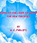 Going To The Light At Death - The New...