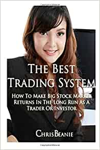 Chris beanie best trading system