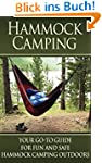 Hammock Camping: Your Go-To guide for...