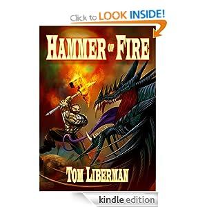 The Hammer of Fire - Tom Liberman