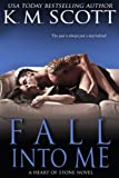 Fall Into Me (Heart of Stone)