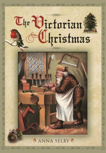 The Victorian Christmas by Anna Selby