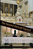 img - for The Second Vatican Council - An Unwritten Story book / textbook / text book