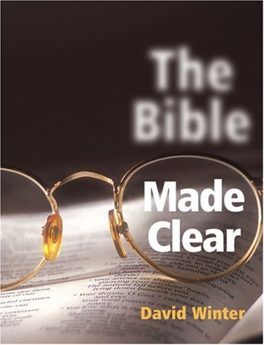 The Bible Made Clear, DAVID WINTER
