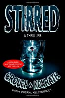 "Stirred (Jacqueline ""Jack"" Daniels/Luther Kite Thriller)"