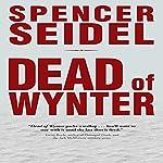 Dead of Wynter | Spencer Seidel