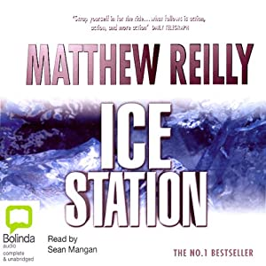 Ice Station | [Matthew Reilly]