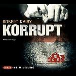 Korrupt | Robert Kviby