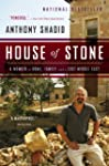 House of Stone: A Memoir of Home, Fam...